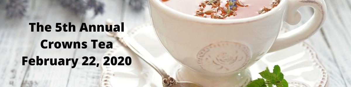5th Annual Crowns Tea